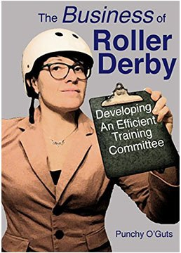 The Business of Roller Derby book